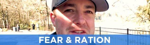 Fear & Ration
