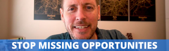 Stop Missing Opportunities