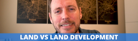 Land vs Land Development