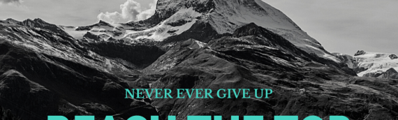 Never Ever Give Up…….
